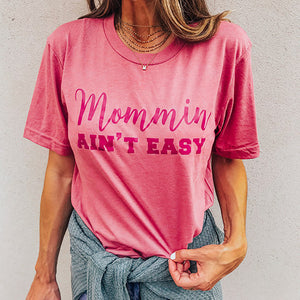 Mommin Ain't Easy Wholesale T-Shirts