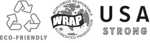 Eco-Friendly, WRAP accredited producer - Worldwide Responsible Accredited Production, USA Strong (manufacture and/or fibers used in manufacture produced in USA) Fair Trade Fair Labor