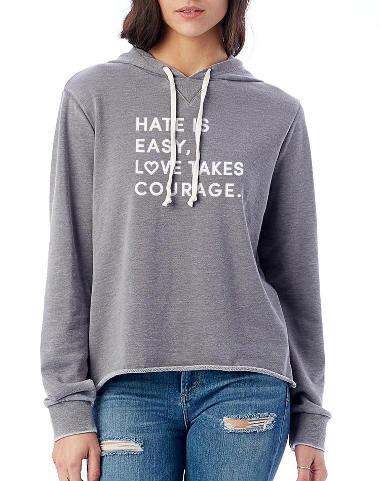 Women's Love Takes Courage French Terry Pullover Hoodie - Breathe in Detroit