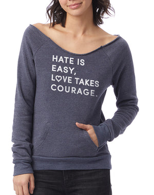 Women's Maniac Love Takes Courage Sweatshirt - Breathe in Detroit