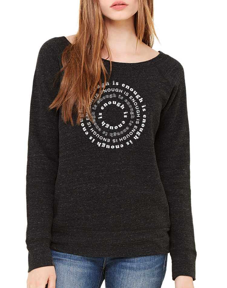 Women's Enough Is Enough Wide Neck Sweatshirt - Breathe in Detroit