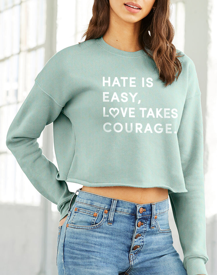 Women's Love Takes Courage Cropped Fleece Crewneck - Breathe in Detroit