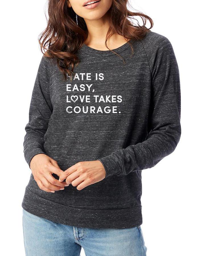 Women's Love Takes Courage Slouchy Eco Pullover - Breathe in Detroit