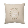 Decorative Throw Pillow - Home Sweet Home - Floral Wreath