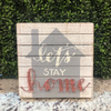 Box Sign - Let's Stay Home