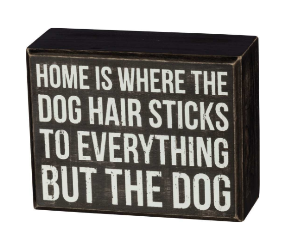 Dog Hair Box Sign