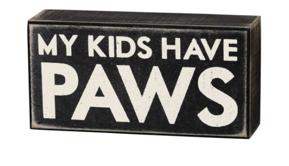 Kids Have Paws Box Sign