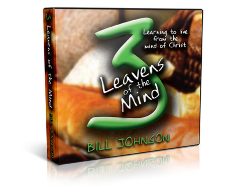 3 Leavens Of The Mind - Learning To Live From The Mind Of Christ