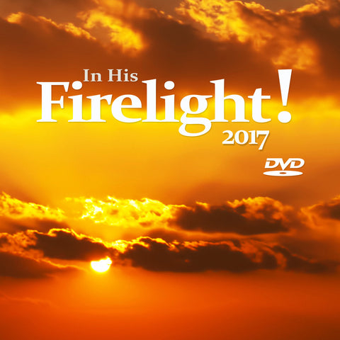 In His Firelight  Conference DVD - 2017