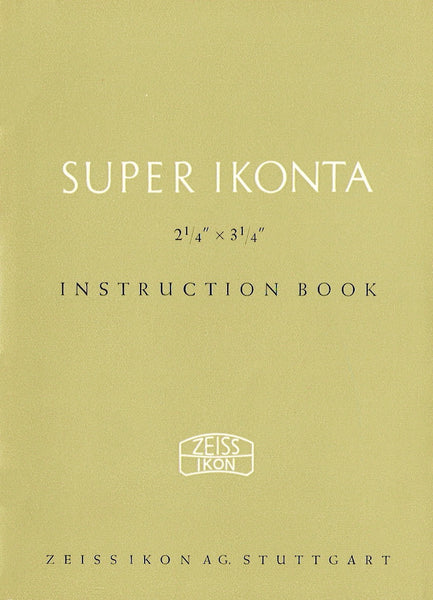 "Super Ikonta 2 1/4"" x 3 1/4""  Instruction book (Stuttgart). PDF DOWNLOAD! - Zeiss-Ikon- Petrakla Classic Cameras"