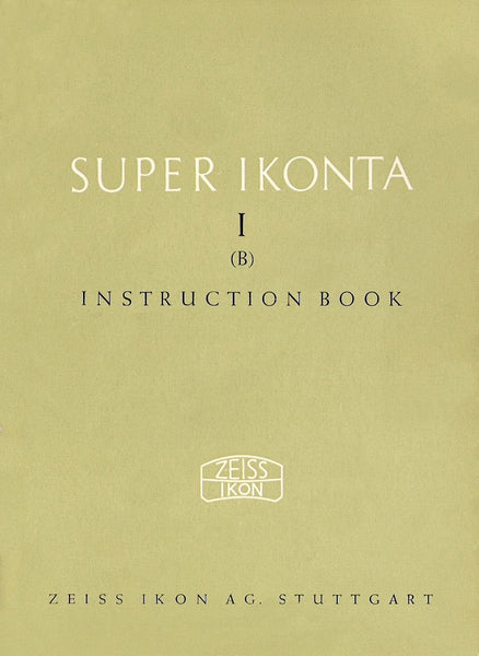 Super Ikonta I (B) Instruction book (Stuttgart) (Original). Free shipping! - Zeiss-Ikon- Petrakla Classic Cameras
