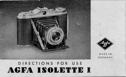 Agfa Isolette I, Directions for use. - Agfa- Petrakla Classic Cameras