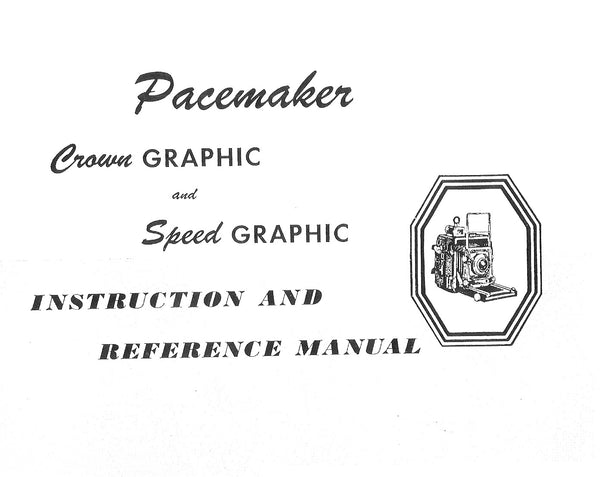Crown Graphic and Speed Graphic Instruction and reference manual, PDF DOWNLOAD!