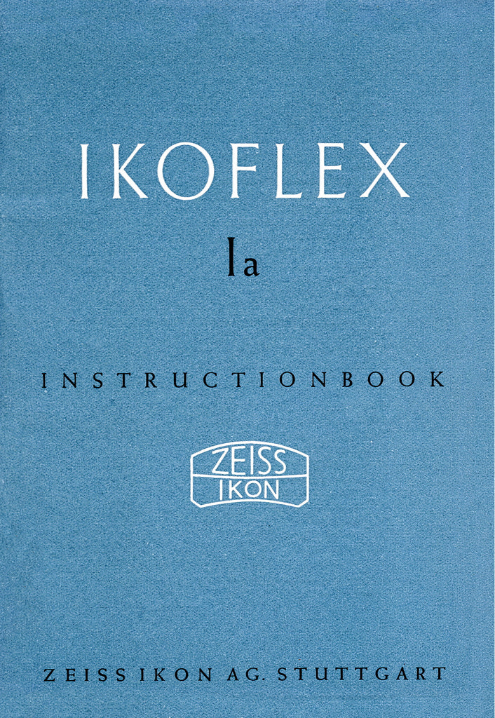 Ikoflex Ia Instruction book (Stuttgart) (Original). Free Shipping! - Petrakla Classic Cameras