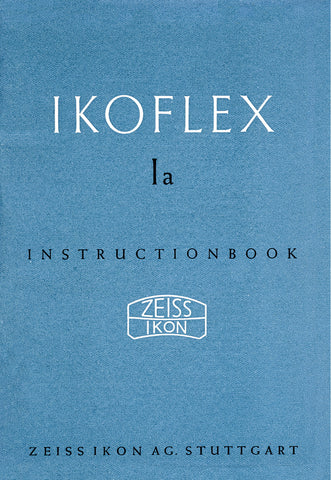 Ikoflex Ia Instruction book (Stuttgart). PDF DOWNLOAD! - Zeiss-Ikon- Petrakla Classic Cameras
