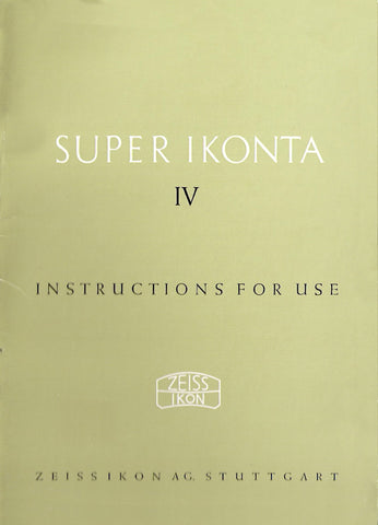 Super Ikonta IV Instruction book (Stuttgart). (Original). Free Shipping! - Zeiss-Ikon- Petrakla Classic Cameras