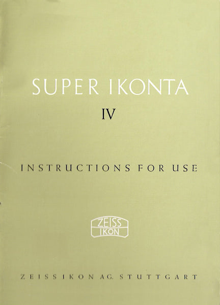 Super Ikonta IV Instruction book (Stuttgart). PDF DOWNLOAD! - Zeiss-Ikon- Petrakla Classic Cameras