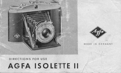 Agfa Isolette II, Directions for use. - Agfa- Petrakla Classic Cameras