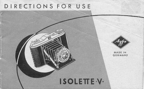 Agfa Isolette V, Directions for use. - Agfa- Petrakla Classic Cameras