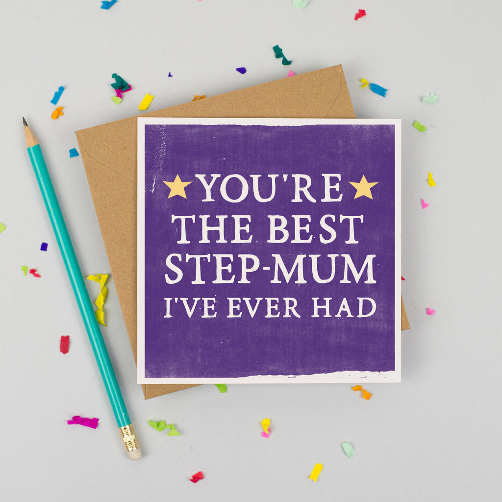 'Best Step-Mum I've Ever Had' Card