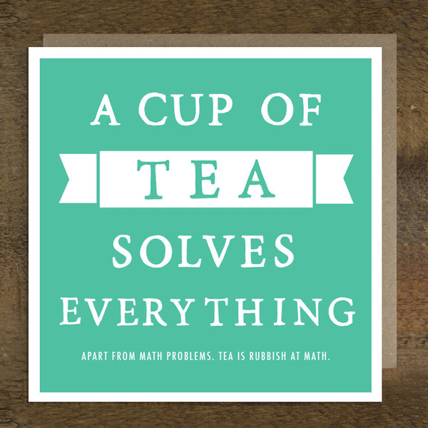 'A Cup Of Tea' Card