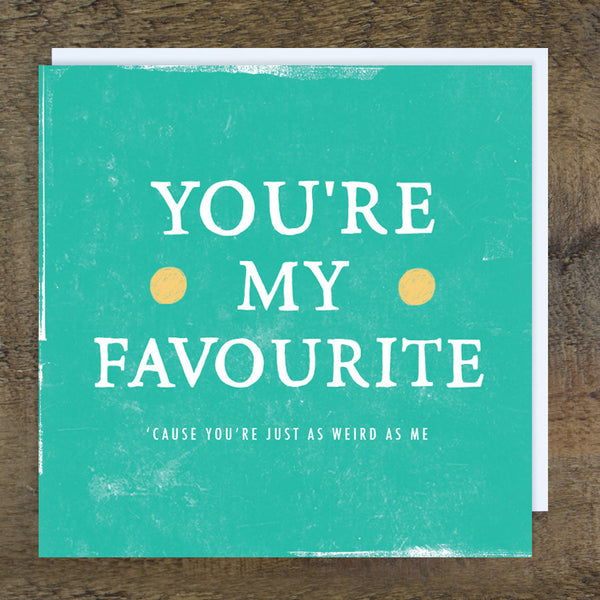 'Favourite Weird' Card