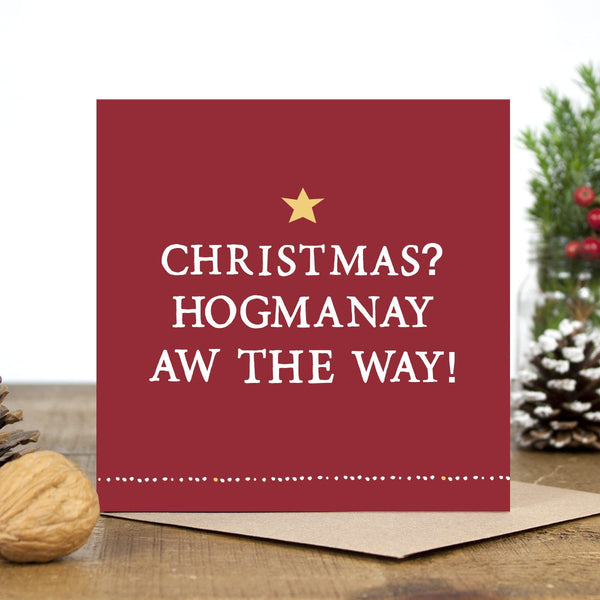 'Hogmanay Aw The Way!' Card