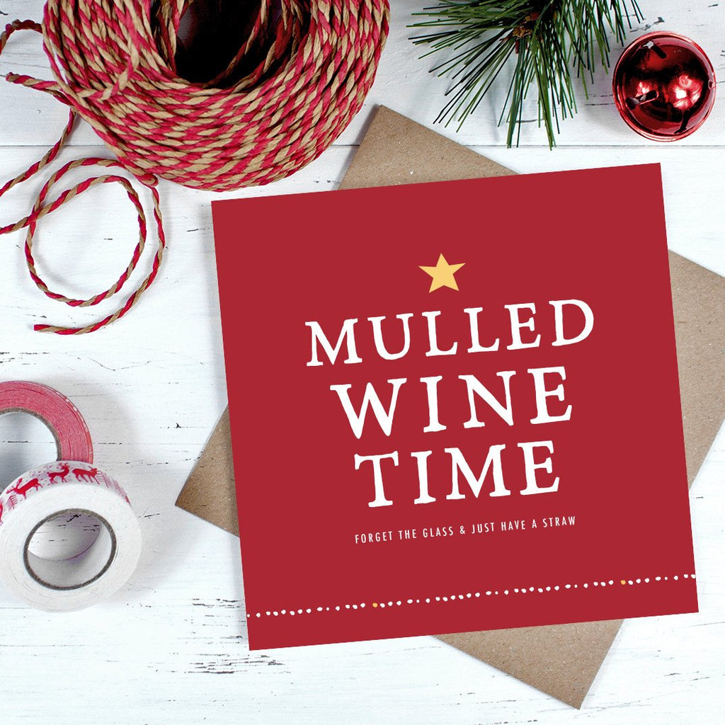 'Mulled Wine Time' Christmas Card