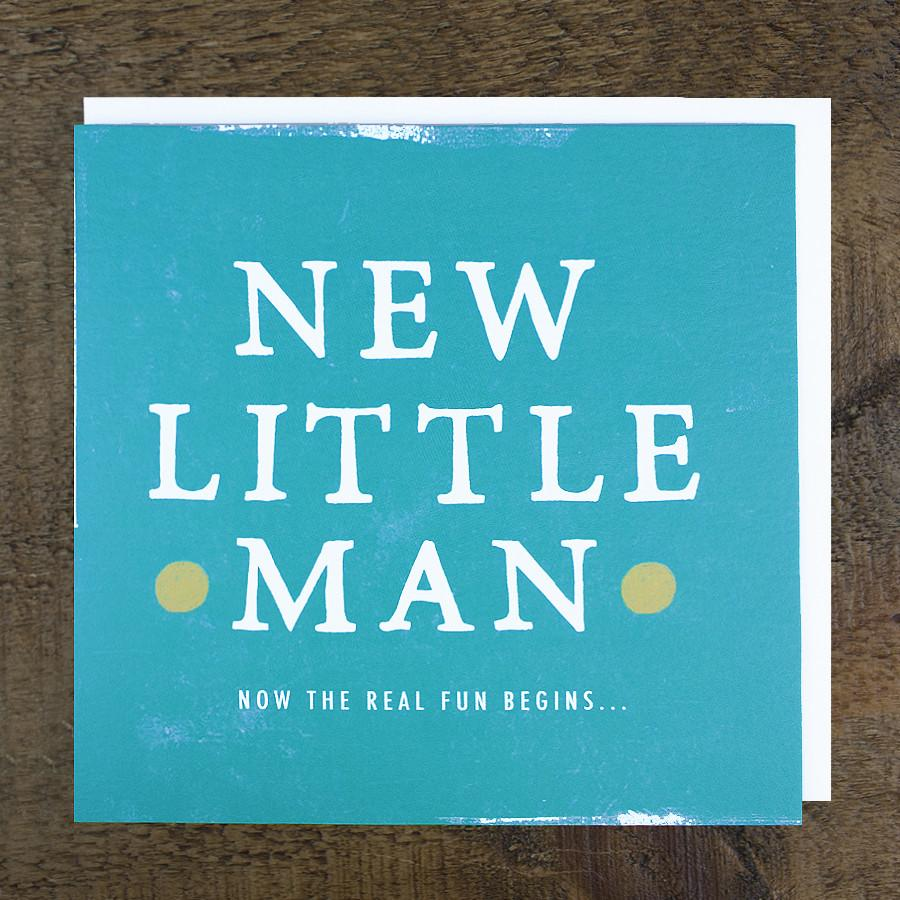 'New Little Man' Card