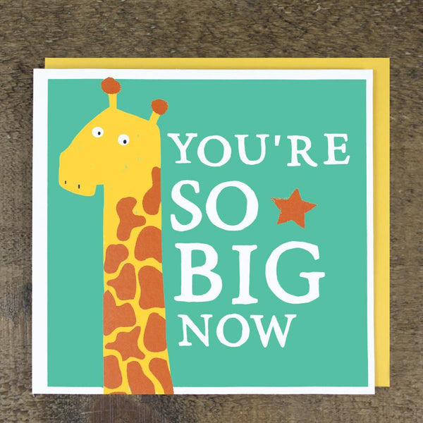 'So Big Now' Card