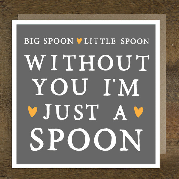 'Big Spoon Little Spoon' Card