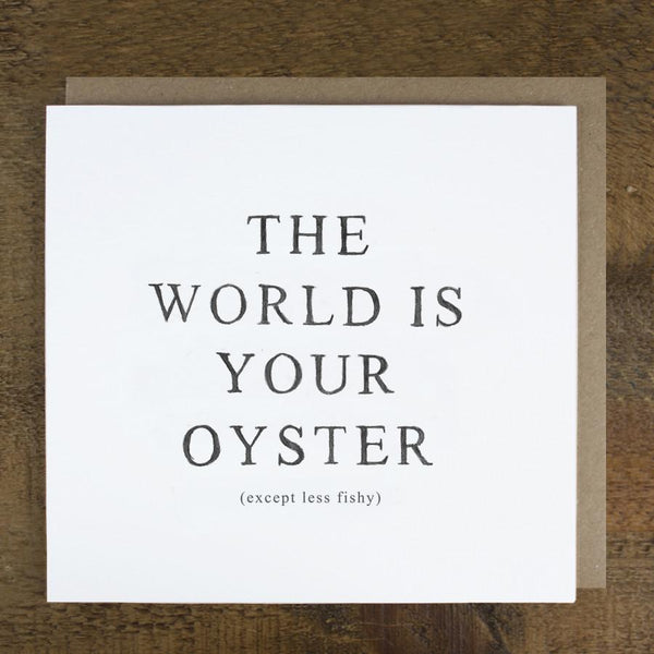 'The World Is Your Oyster' Card