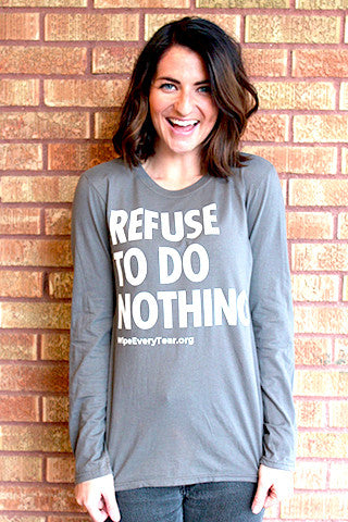 Long Sleeve Refuse to Do Nothing Tee