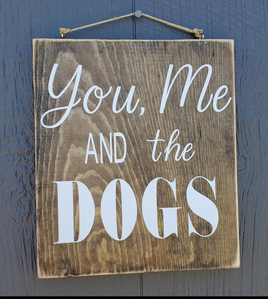 You, me and the Dogs Wood sign
