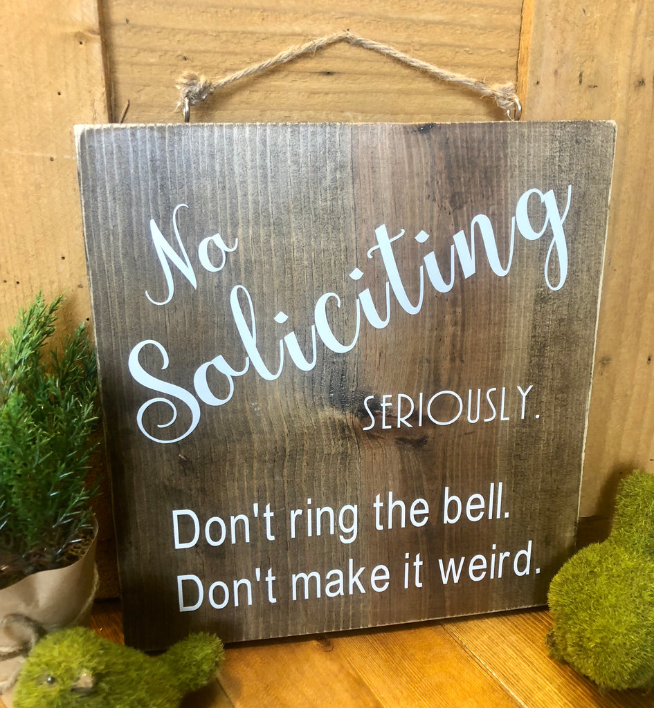 No Soliciting Front door Wood sign