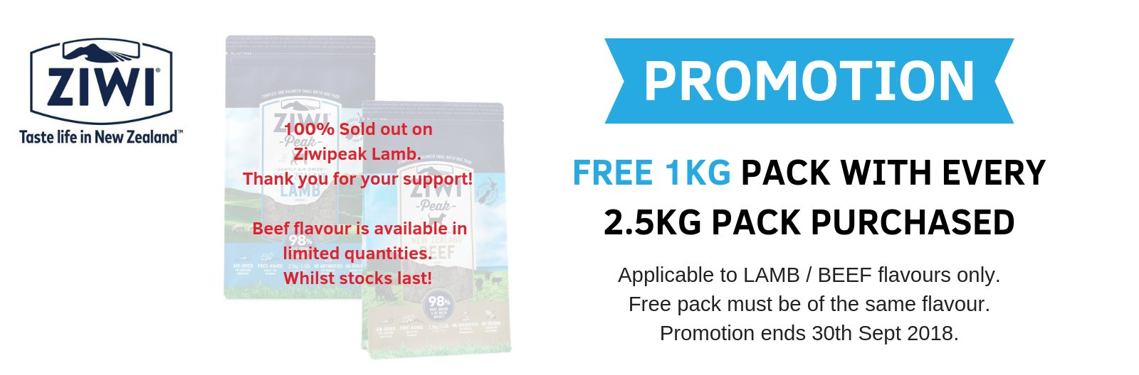 Free Ziwipeak 1kg pack with every 2.5kg purchased