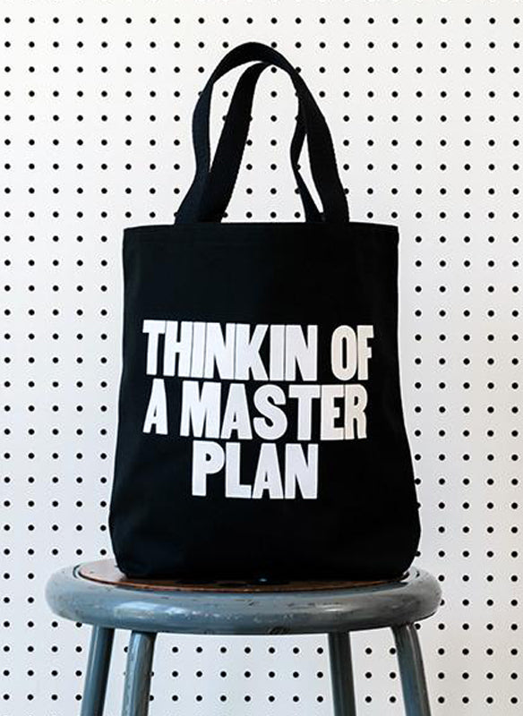 THINKIN OF A MASTER PLAN Tote