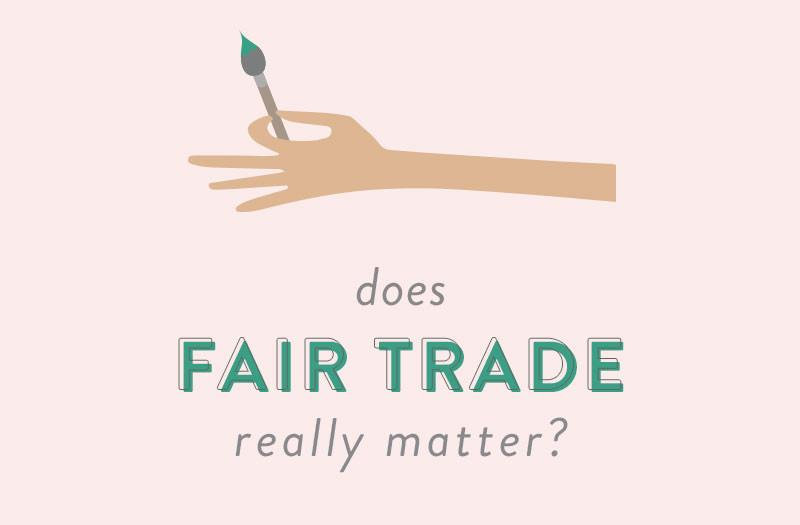 Does Fair Trade Really Matter?