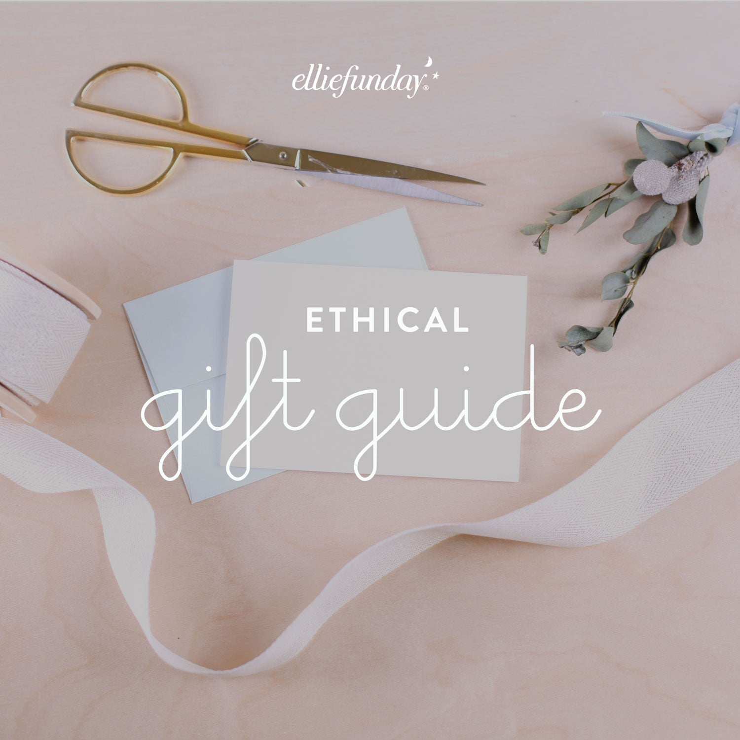 Ethical Gift Guide: Part 2