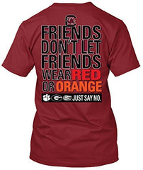 South Carolina Gamecocks Don't Let Friends Wear Orange T-shirt