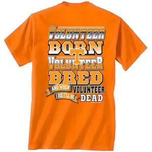 Tennessee Volunteers Born and Bred Tshirt