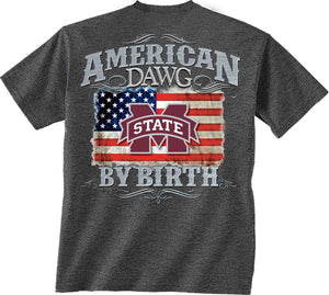 Mississippi State Bulldogs American by Birth T-shirt