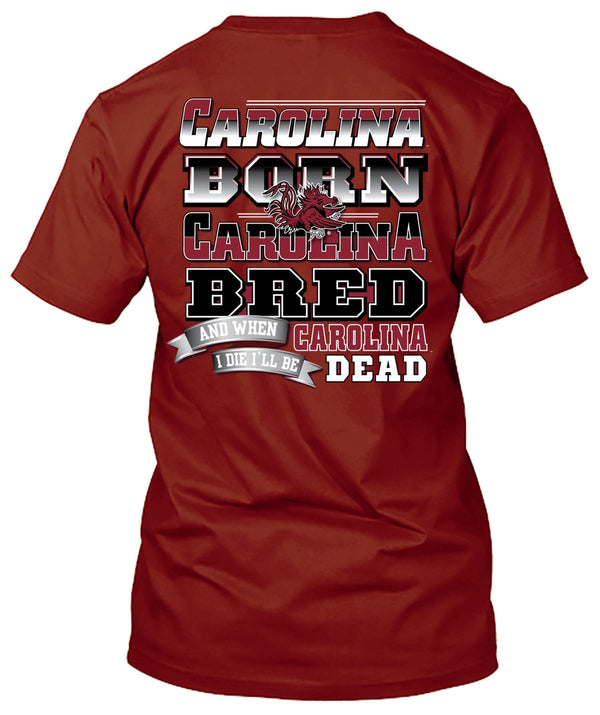 South Carolina Gamecocks Born and Bred Tshirt