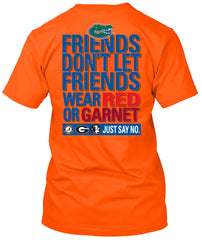 Florida Gators Dont Let Friends Wear Tshirt