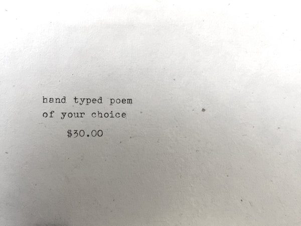 Hand Typed Poem of Your Choice