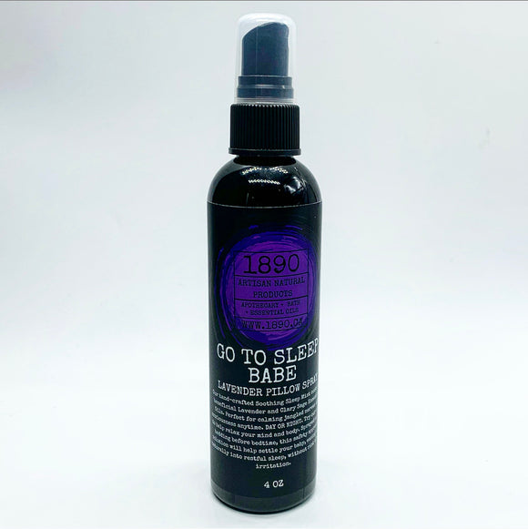 Go To Sleep Babe - Pillow Spray (Lavender)