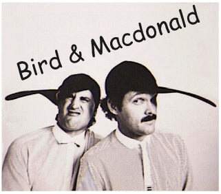'The Best Of Bird and MacDonald' CD - Bird and MacDonald