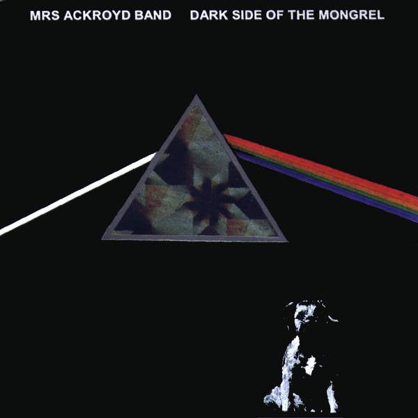 """The Dark Side Of the Mongrel"" CD - Les Barker"