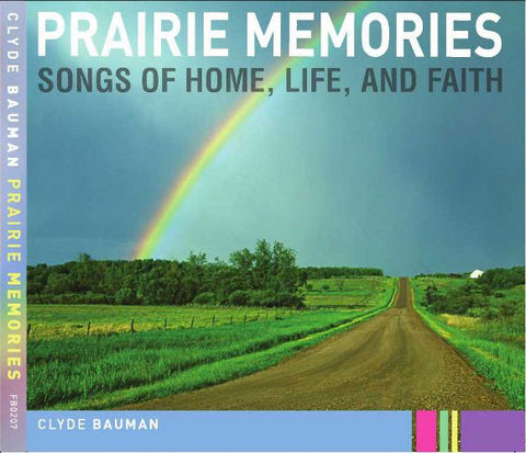 """Prairie Memories"" CD - Clyde Bauman"