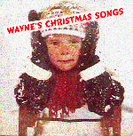 """Wayne's Christmas Songs"" CD - Wayne Faust"